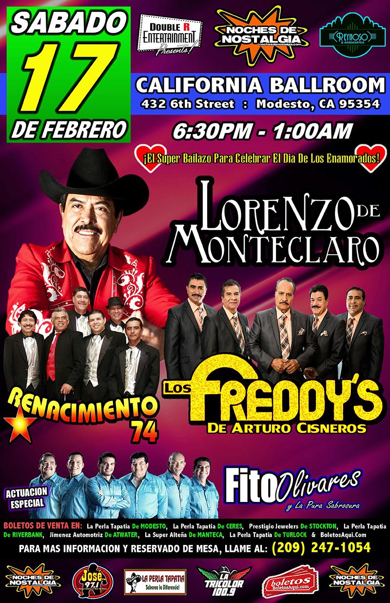 Super Bailazo para celebrar el dia de los enamorados con Lorenzo de Monteclaro, Los Freddy's, Renacimiento 74 y la actuacion especial de Fito Olivares. – California Ballroom de Modesto, CA