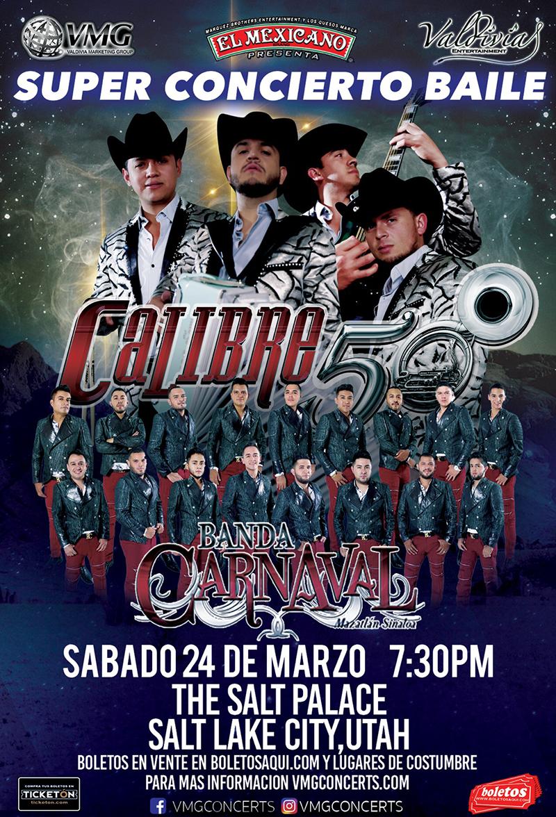 Super Concierto Baile con Calibre 50 y Banda Carnaval de Mazatlan Sinaloa – The Salt Palace, Salt Lake City, UT