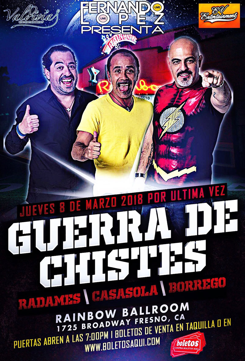 Guerra De Chistes – Radames, Casasola y Borrego – Rainbow Ballroom de Fresno, CA