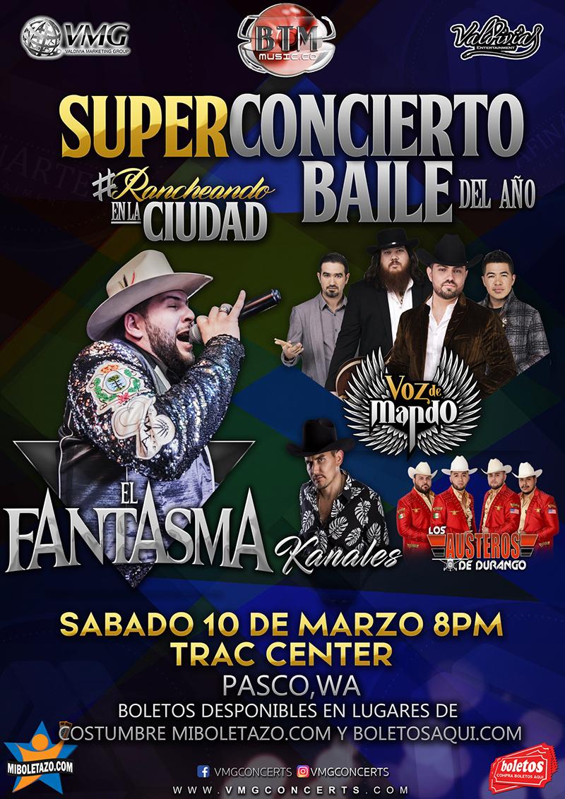 Super Concierto Baile con El Fantasma, Voz de Mando, Kanales y Los Austeros de Durango – Trac Center de Pasco, WA
