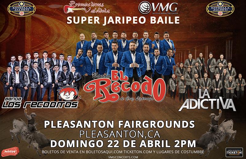 Super Jaripeo con Banda El Recodo, Banda Los Recoditos y La Adictiva – Pleasanton Fairgrounds – Pleasanton, CA