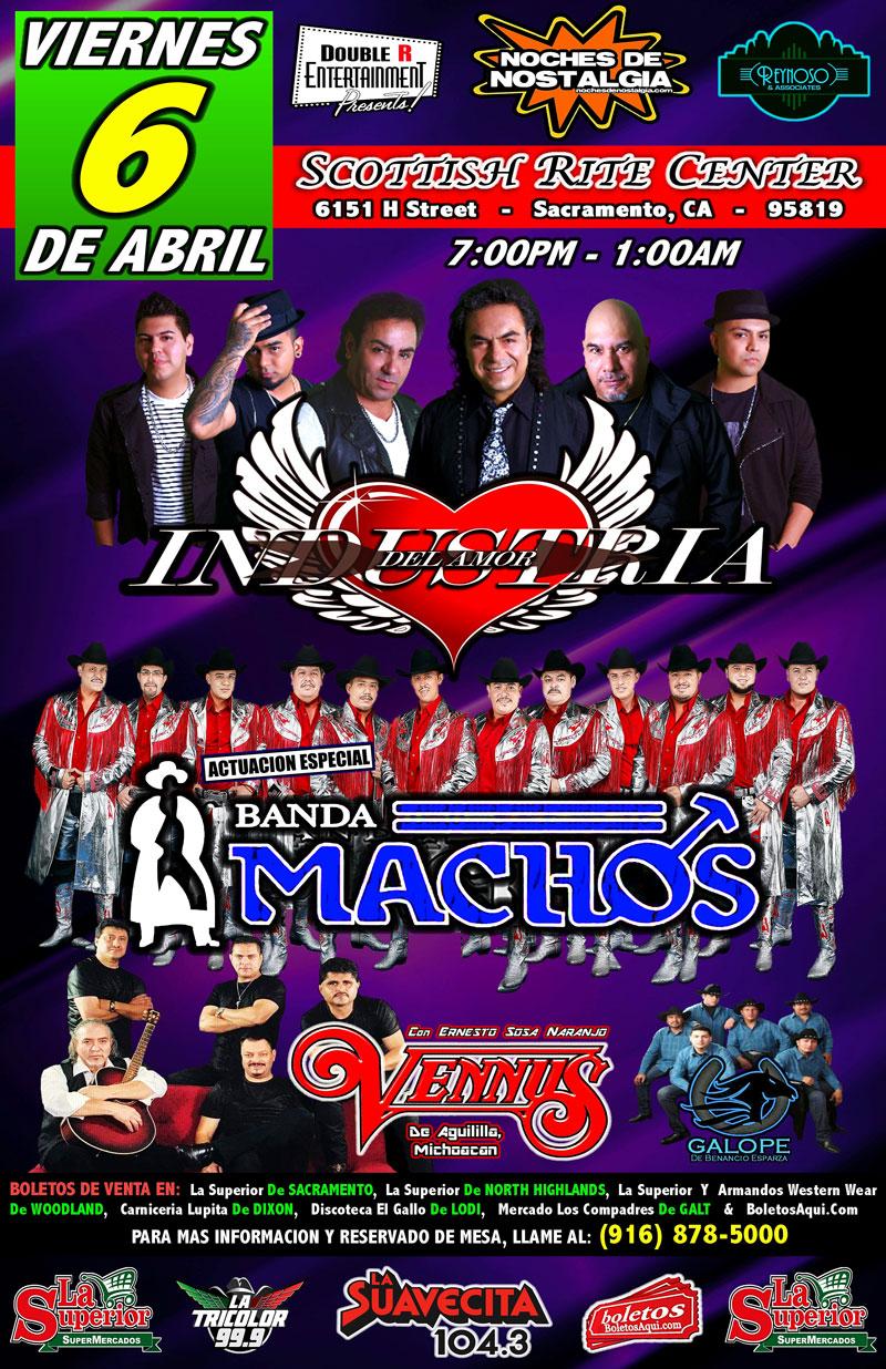 Industria del Amor, Grupo Vennus, Grupo Galope y la Actuacion Super Especial de Banda Machos – Scottish Rite Center – Sacramento, CA