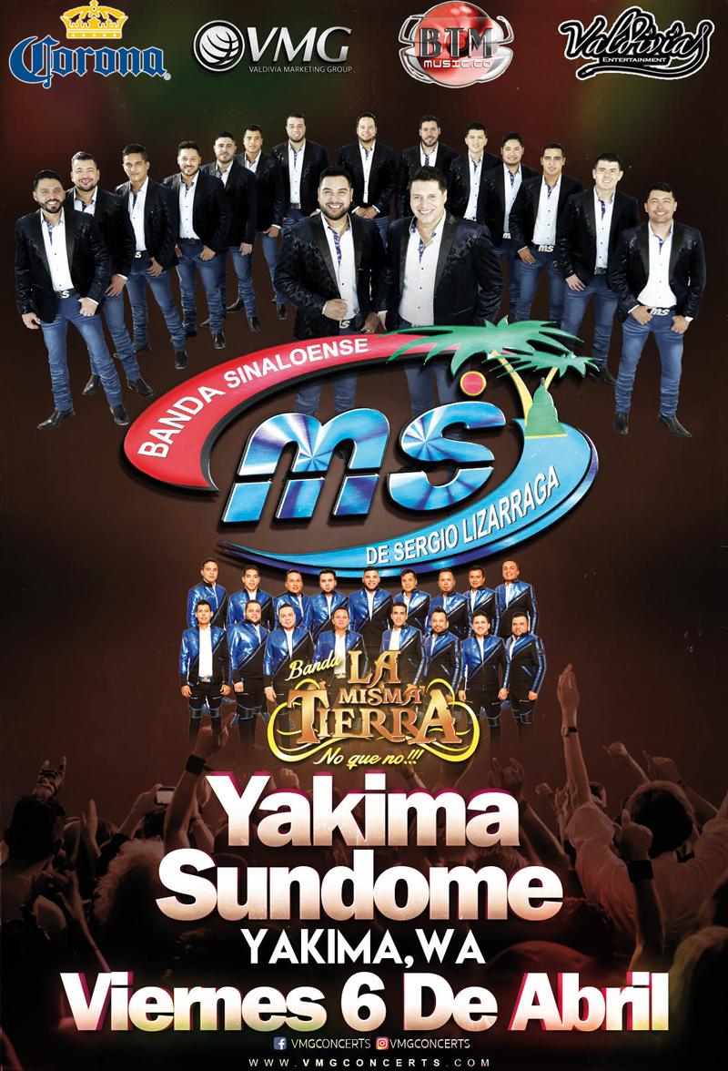 Banda Sinaloense MS y Banda La Misma Tierra – Yakima Sundome de Yakima, WA