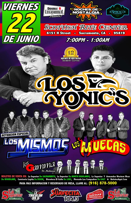 Los Yonics, Los Muecas, Los Gamma De Michoacan y La Actuacion Especial de Los Mismos – Scottish Rite Center – Sacramento, CA