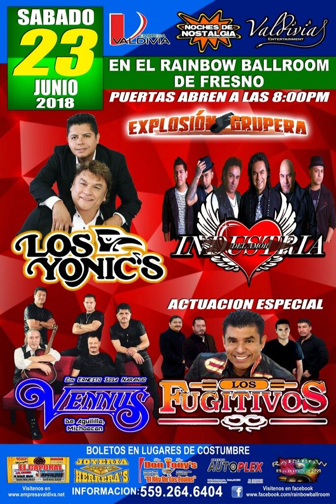 Los Yonics, Industria del Amor, Grupo Vennus y La Actuacion Especial de Los Fujitivos – Rainbow Ballroom de Fresno, CA