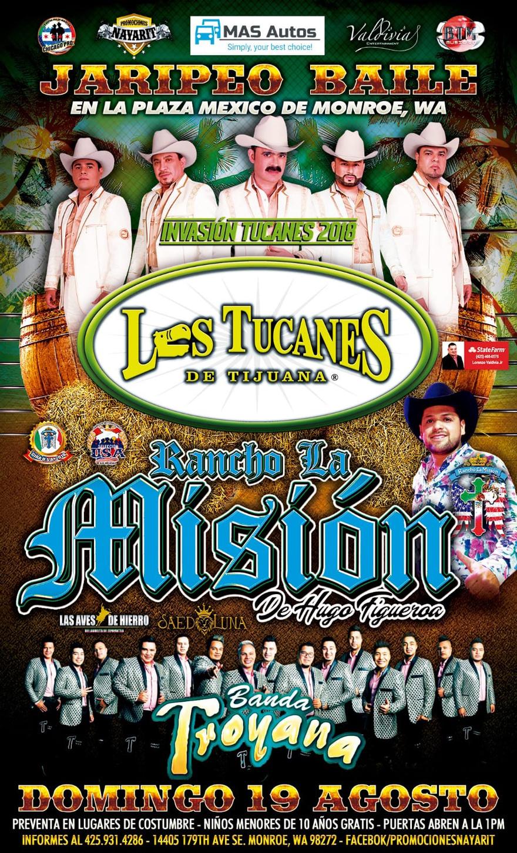 Jaripeo Baile con Los Tucanes de Tijuana y Banda Troyana. Rancho La Mision de Hugo Figueroa – Plaza Mexico de Monroe, WA