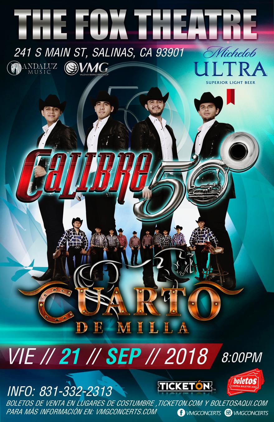 Calibre 50 y Cuarto de Milla – The Fox Theatre en Salinas, CA