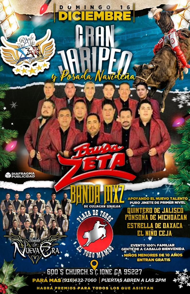 Gran Jaripeo y Posada Navideña con Banda Zeta, Banda MXZ y Banda La Nueva Era – Plaza de Toros el Toro Mambo – Ione, CA