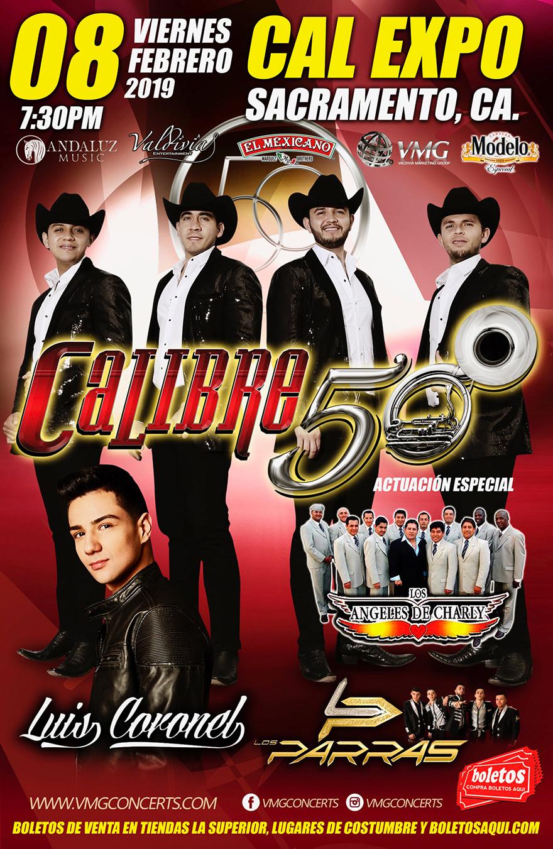 Calibre 50, Luis Coronel y la actuacion Especial de Los Angeles de Charly – Cal Expo de Sacramento, CA