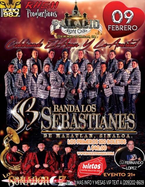 Banda Los Sebastianes y Los Soñadores – Palacio Night Club – Merced, CA