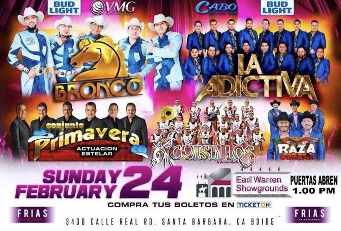 Bronco, La Adictiva, Conjunto Primavera, Banda Cuisillos y La Raza Obrera – Earl Warren Showgrounds – Santa Barbara, CA