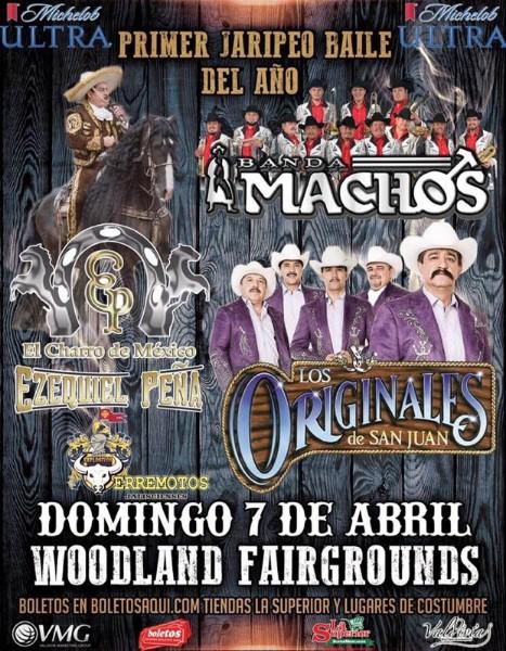 Primer Jaripeo del año con Banda Machos, Ezequiel Peña y Los Originales de San Juan – Terrenos de la Feria de Woodland, CA