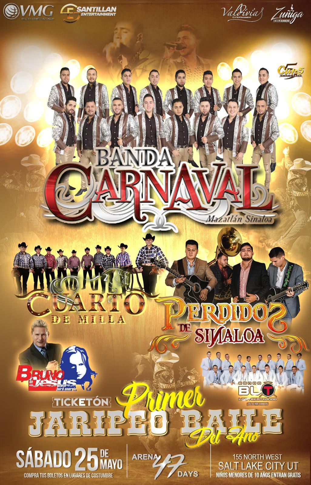 Primer Jaripeo Baile del año con Banda Carnaval, Cuarto de Milla, Perdidos de Sinaloa, Bruno de Jesus y Banda BLT. – Arena 47 Days de Salt Lake City – UT