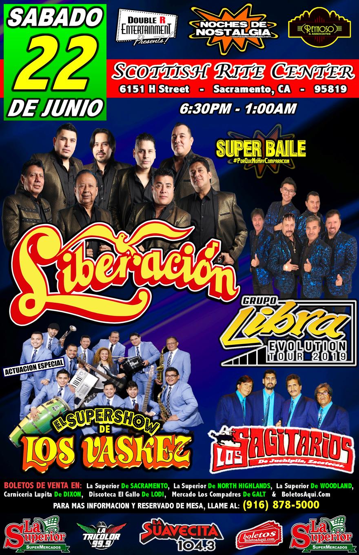 Super Baile con Liberacion, Grupo Libra, El Super Show de los Vaskez y Los Sagitarios – Scottish Rite Center de Sacramento, CA