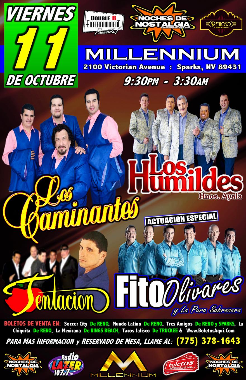 Los Humildes, Los Caminantes, Tentacion y La actuacion especial de Fito Olivares – Millennium Night Club- Sparks, NV.
