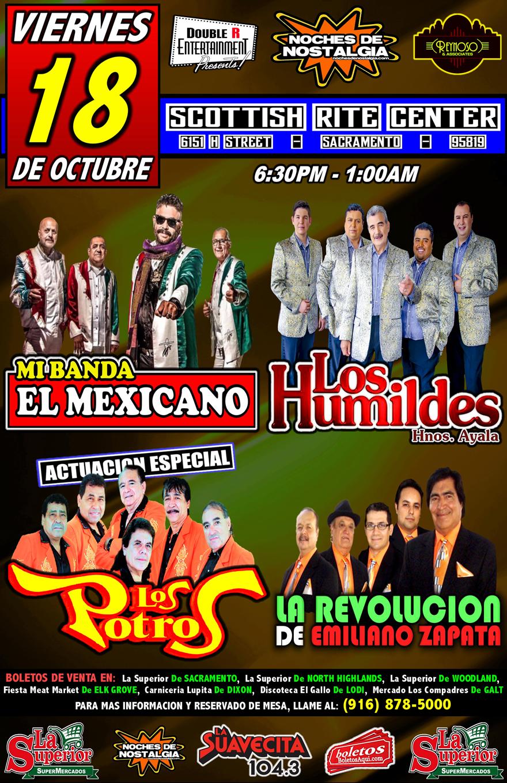 Mi Banda el Mexicano, Los Humildes, La Revolucion de Emiliano Zapata y la actuacion especial de Los Potros – Scottish Rite Center – Sacramento, CA