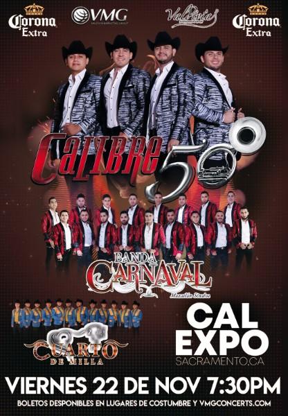 Calibre 50, Banda Carnaval y Cuarto de Milla – Cal Expo de Sacramento, CA