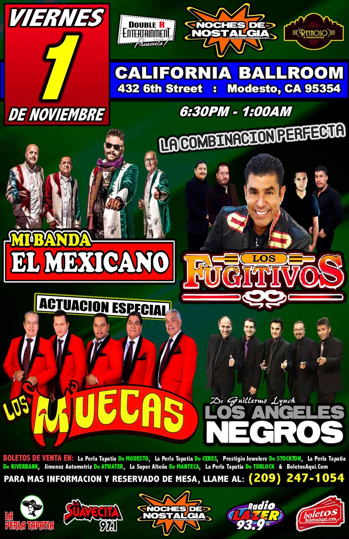 Mi Banda el Mexicano, Los Fujitivos, Los Muecas y Los Angeles Negros. – California Ballroom de Modesto, CA