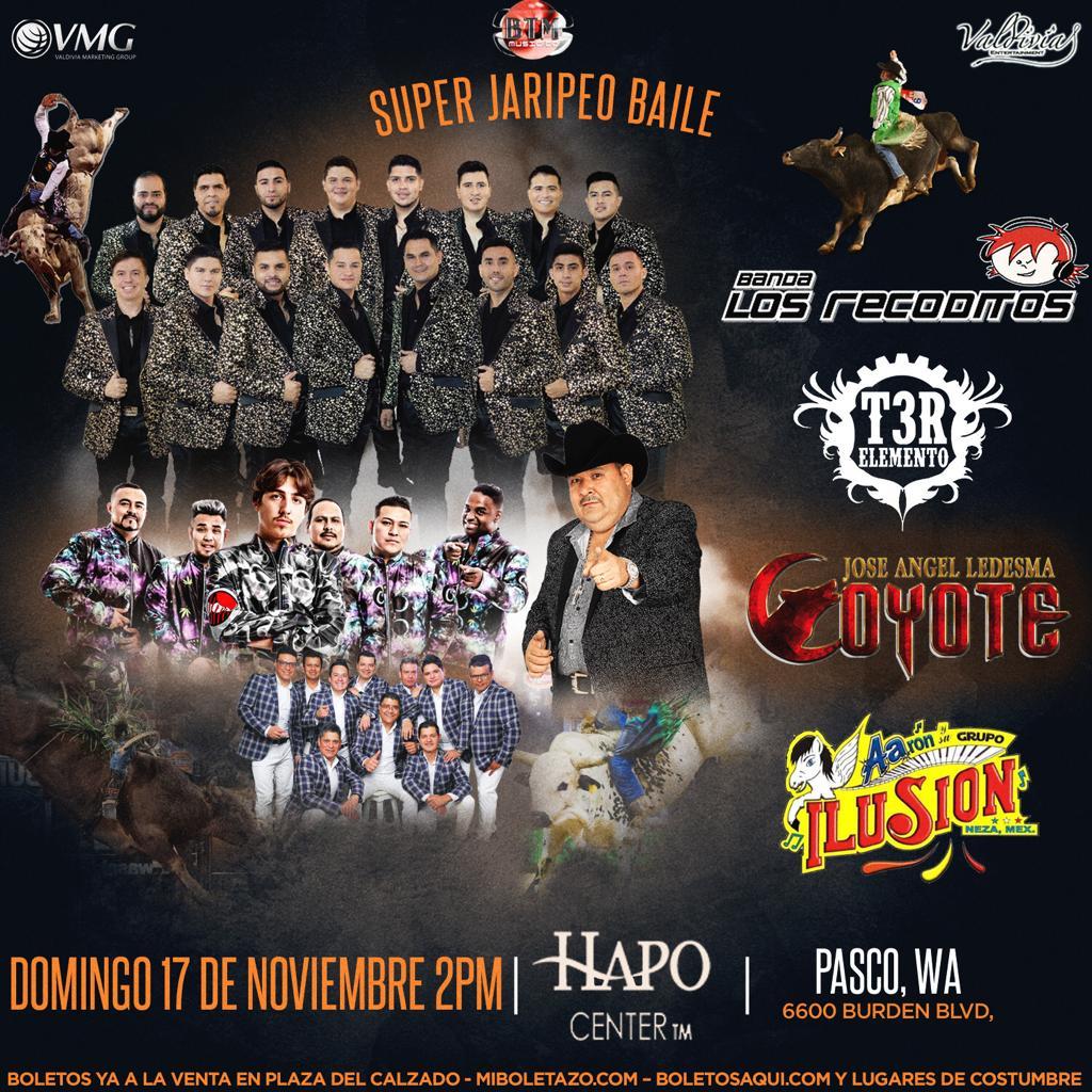 Super Jaripeo Baile con Banda Los Recoditos, T3R Elemento, Jose Angel Ledesma Coyote y Aaron Ilusion – Hapo Center TM de Pasco, WA