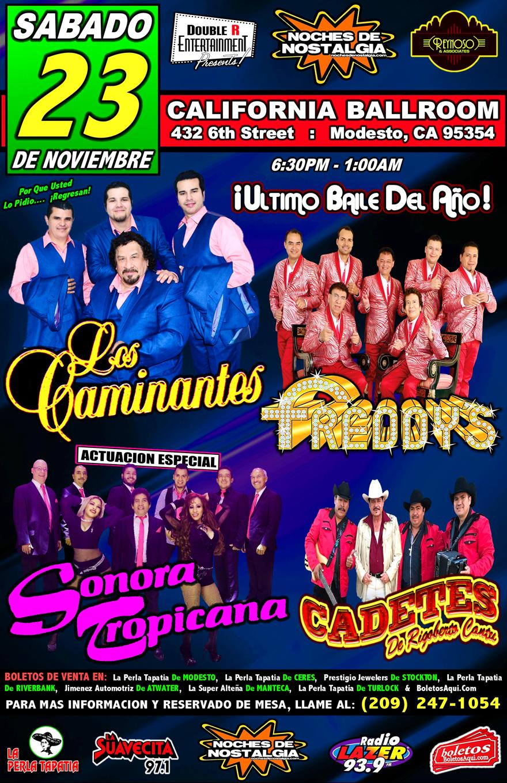 Los Caminantes, Los Freddy's, Cadetes de Rigoberto Cantu y la actuacion especial de Sonora Tropicana. – California Ballroom de Modesto, CA