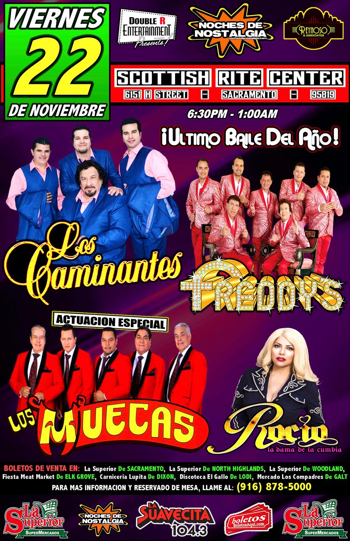 El ultimo baile del año con Los Caminantes, Los Freddy's, Rocio La Dama de la Cumbia y la actuacion especial de Los Muecas. – Scottish Rite Center de Sacramento, CA