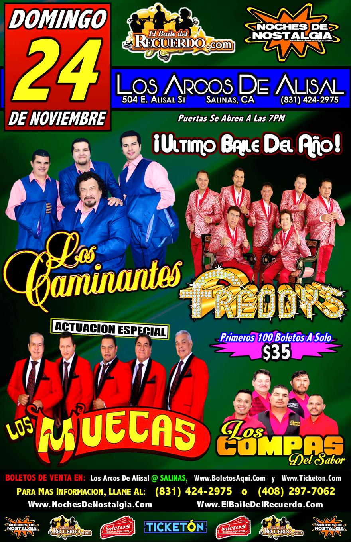 Los Caminantes, Los Freddy's, Los Compas del Sabor y la actuacion especial de Los Muecas. – Los Arcos de Alisal – Salinas, CA