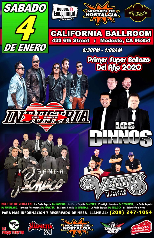 Industria del Amor, Los Dinnos, Banda Pachuco y Grupo Vennus – California Ballroom de Modesto, CA