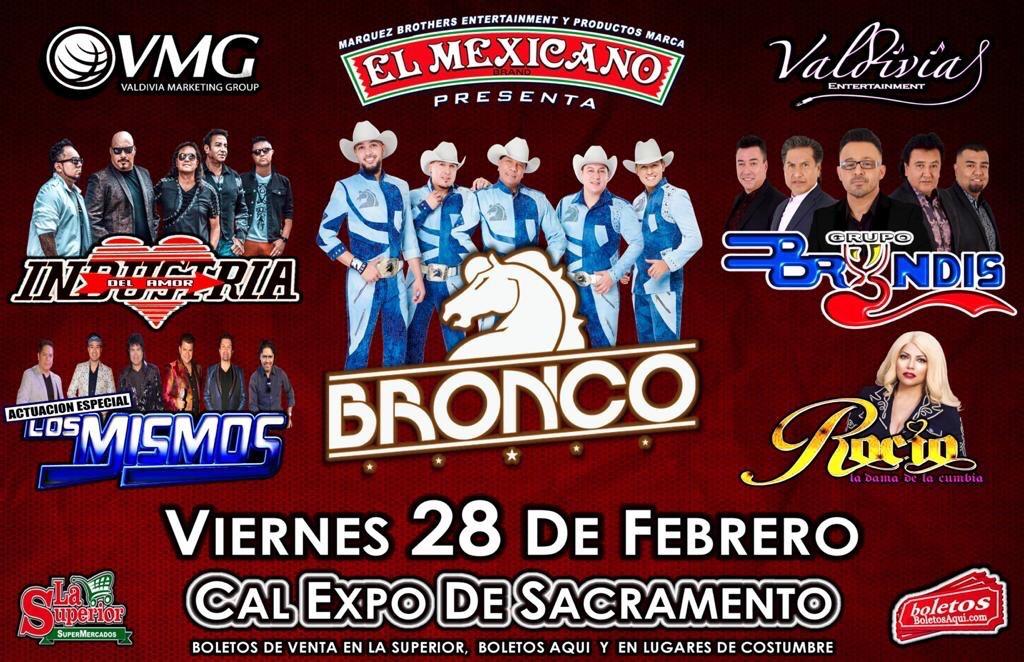 Bronco, Industria del Amor, Grupo Bryndis, Rocio la Dama de la Cumbia y la actuacion especial de Los Mismos. – Cal Expo – Sacramento, CA