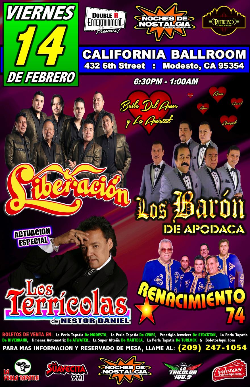 Super Baile del Amor y La Amistad con Liberacion, Los Baron de Apodaca, Renacimiento 74 y Los Terricolas de Nestor Daniel – California Ballroom – Modesto, CA