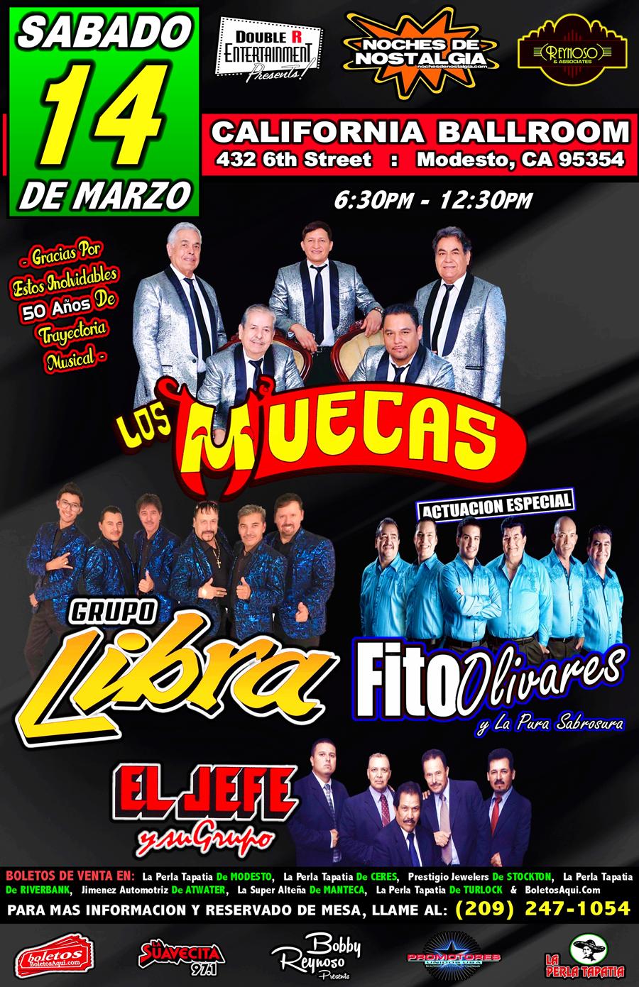 Los Muecas, Grupo Libra, El Jefe y su Grupo, y la actuacion especial de Fito Olivares y La Pura Sabrosura – California Ballroom de Modesto, CA