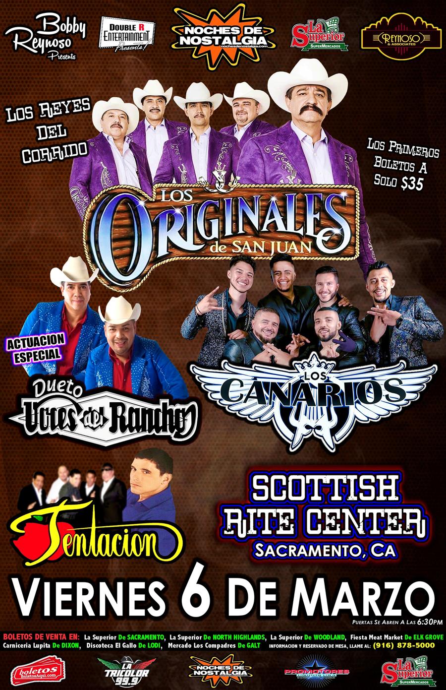 Los Originales de San Juan, Los Canarios, Tentacion y La Actuacion Especial de Dueto Voces del Rancho. – Scottish Rite Center – Sacramento, CA
