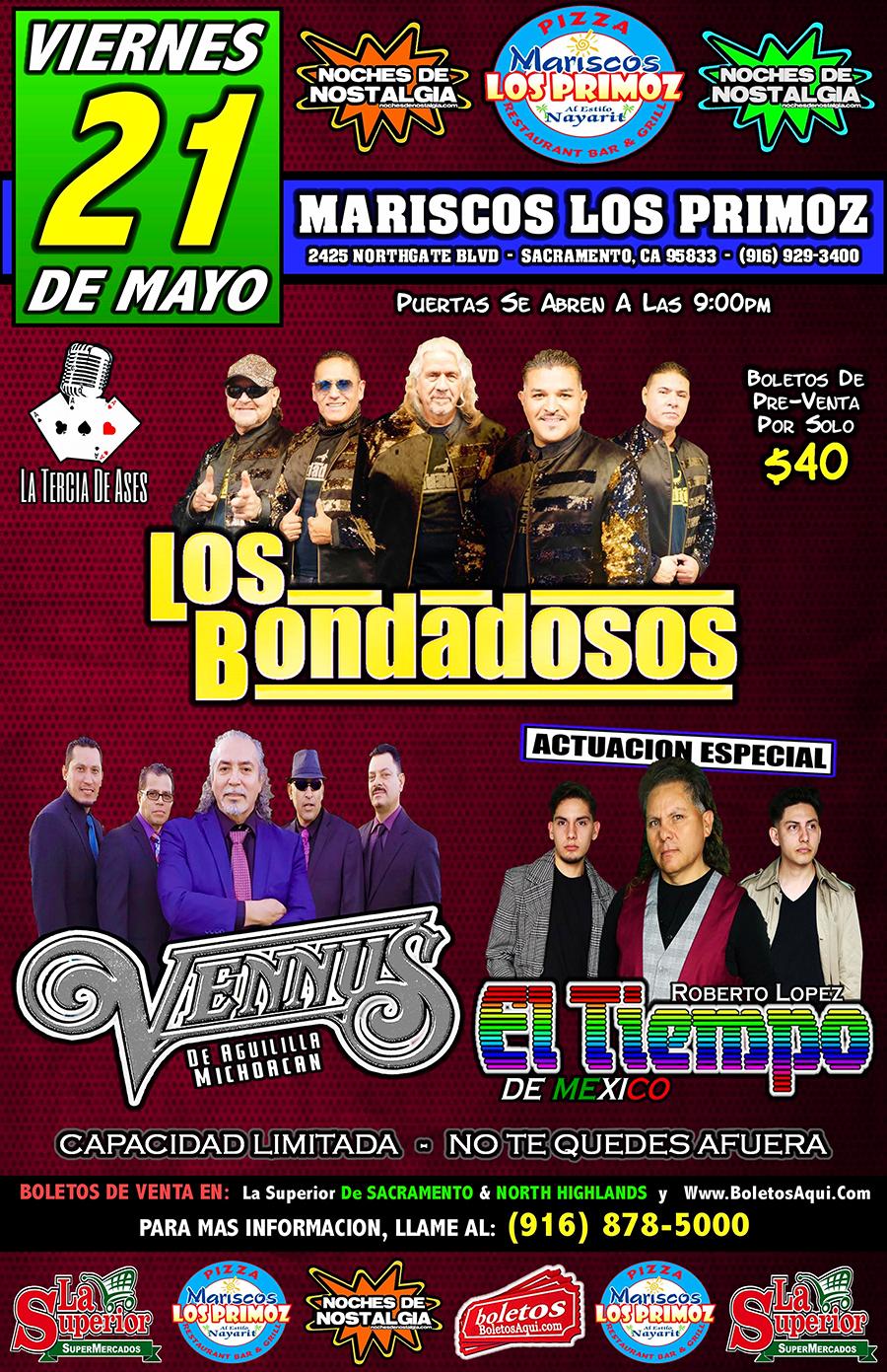 LOS BONDADOSOS GRUPO VENNUS ***Actuación Especial*** GRUPO EL TIEMPO – Mariscos Los Primoz – Sacramento, CA