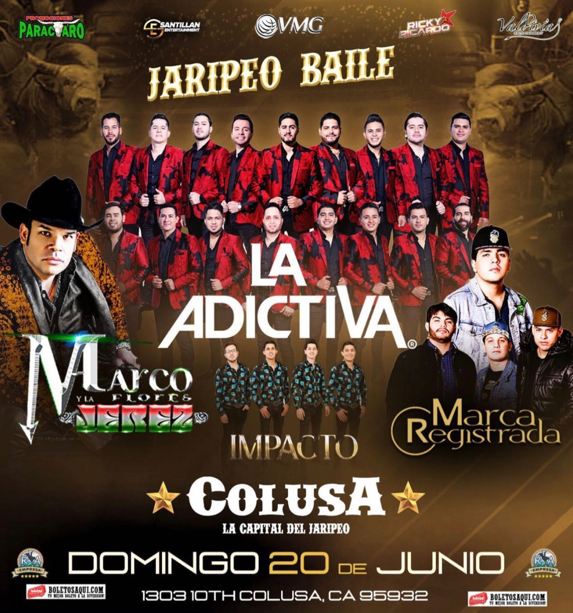 Jaripeo Baile con Banda La Adictiva, Marco Flores y La Jerez, Impacto y Marca Registrada – Colusa, CA