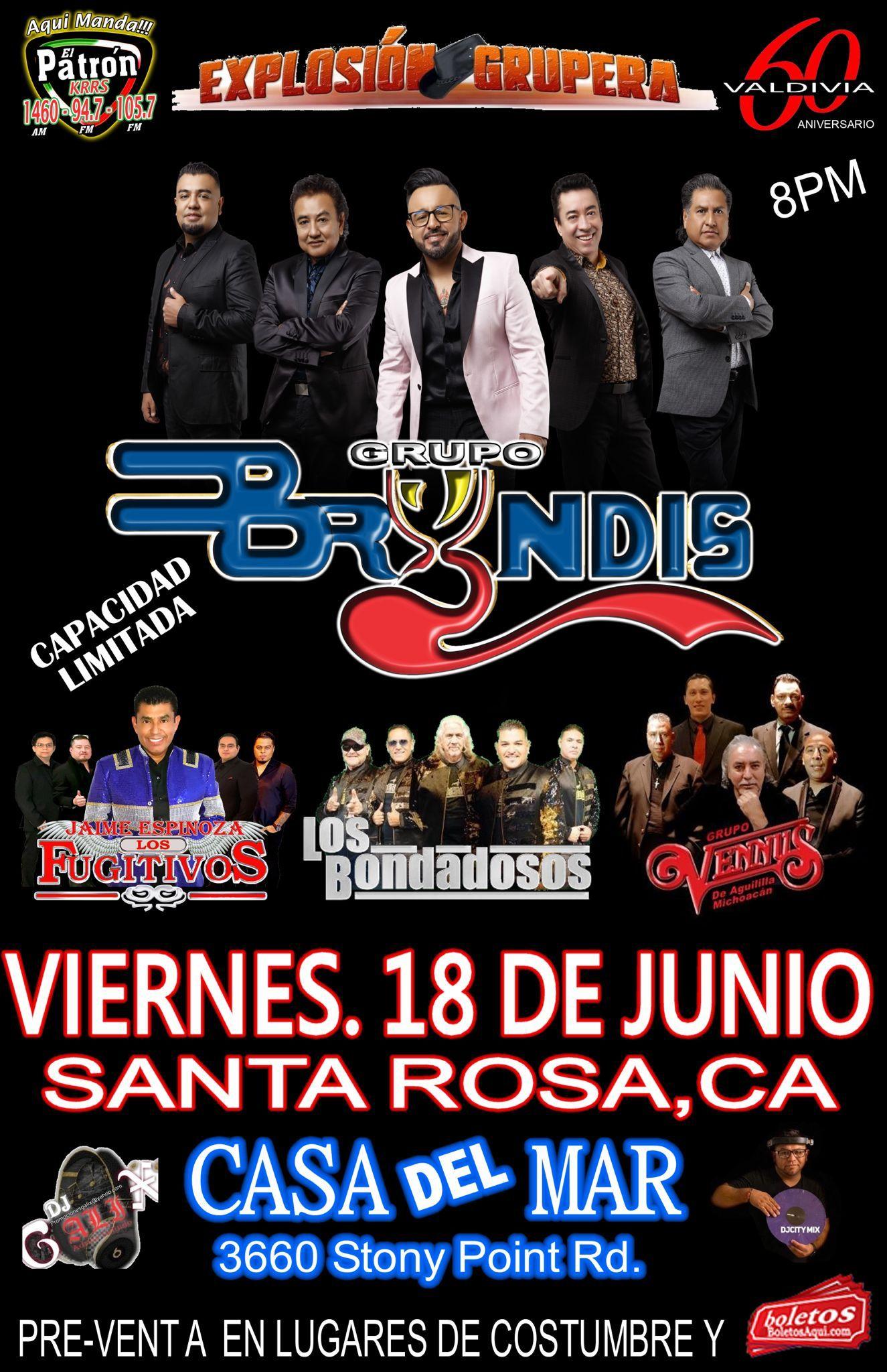 Explosion Grupera con Grupo Bryndis, Los Fujitivos, Los Bondadosos y Grupo Vennus – Casa del Mar – Santa Rosa, CA