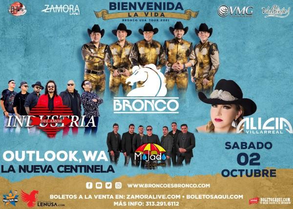Bronco USA tour 2021 Bienvenida la Vida, Bronco, Industria del Amor, Mojado y Alicia Villareal – Outlook, WA – La Nueva Centinela