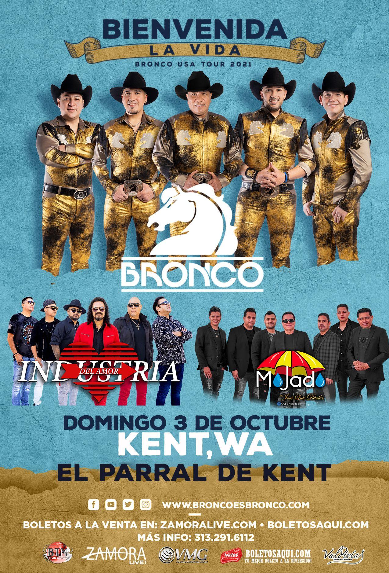 Bronco USA tour 2021 Bienvenida la Vida, Industria del Amor y Mojado – El Parral de Kent – Kent, WA