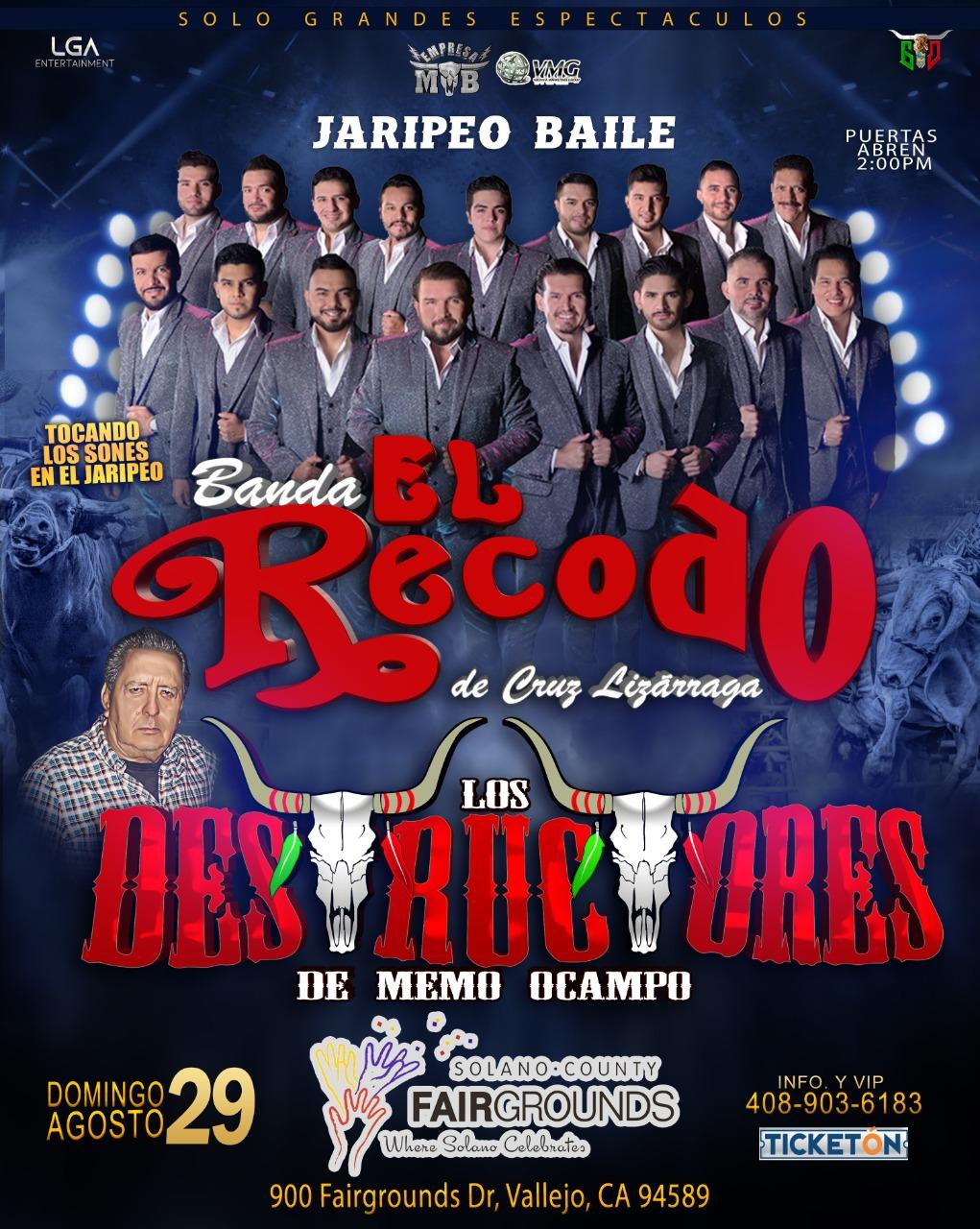 Jaripeo Baile con Banda el Recodo de Don Cruz Lizarraga y Los Destructores de Memo Ocampo – Solano County Fairgrounds – Vallejo, CA