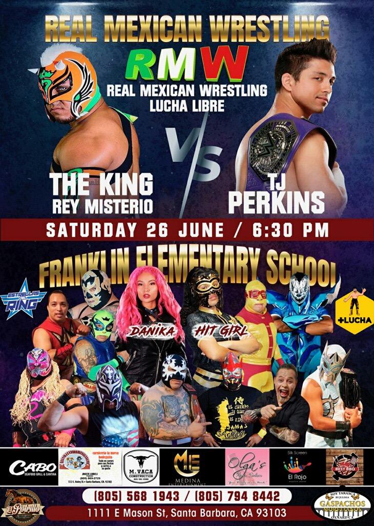 Real Mexican Wrestling  – The King vs TJ Perkins – Santa Barbara, CA