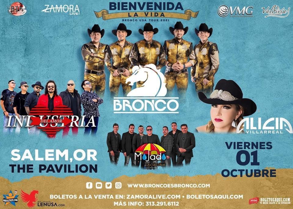 Bronco USA tour 2021 Bienvenida la Vida, Bronco, Industria del Amor, Mojado y Alicia Villareal- The Pavilion – Salem, OR