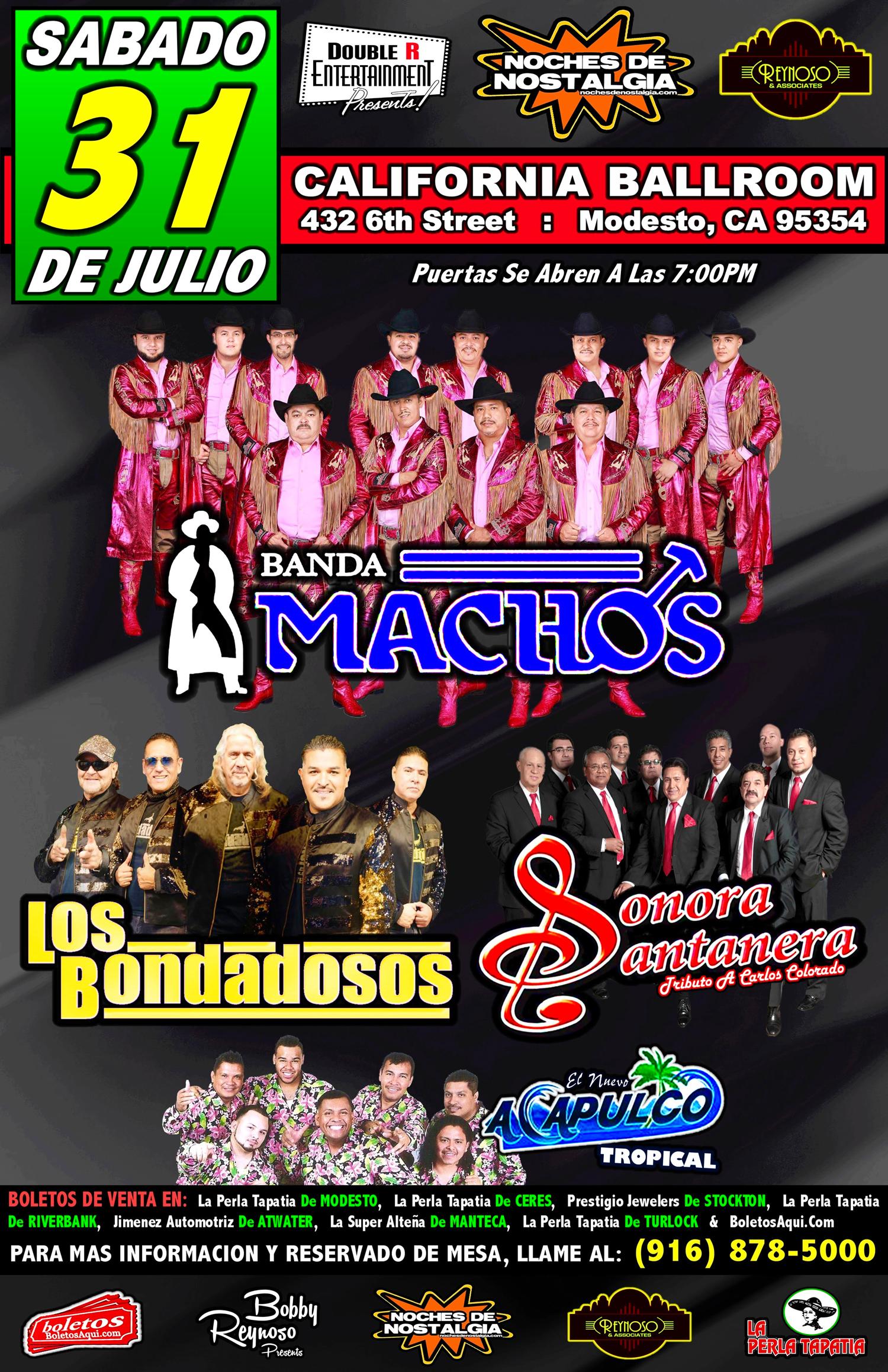 Banda Machos, Los Bondadosos, Sonora Santanera y El Nuevo Acapulco Tropical. – California Ballroom de Modesto, CA