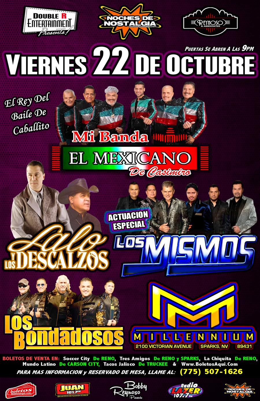 Mi Banda el Mexicano, Lalo y los Descalzos, Los Bondadosos y la actuacion especial de Los Mismos. – Millennium – Sparks, NV