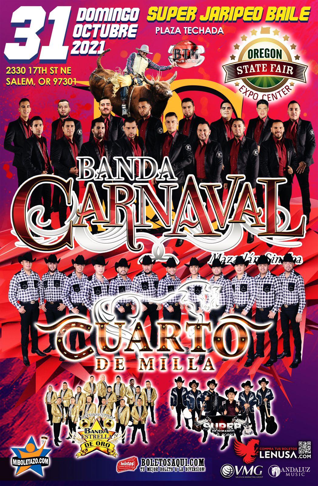 Super Jaripeo Baile con Banda Carnaval, Cuarto de Milla, Banda Estrella de Oro y Super de Durango- Salem, OR. – Expo Center